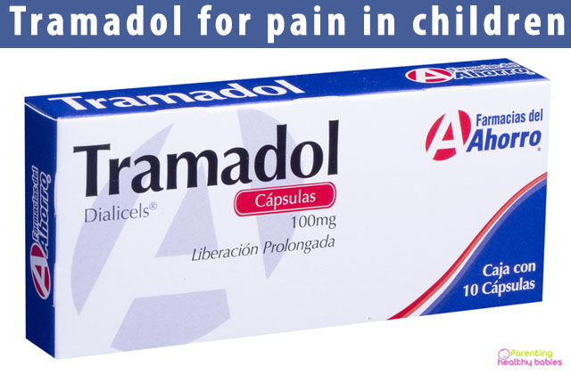 Tramadol for pain in children