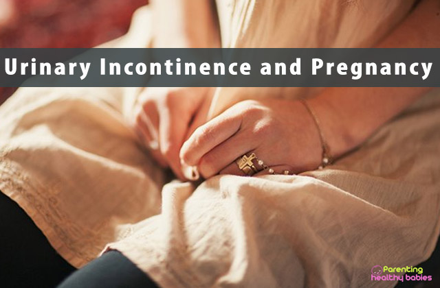 Urinary Incontinence and Pregnancy