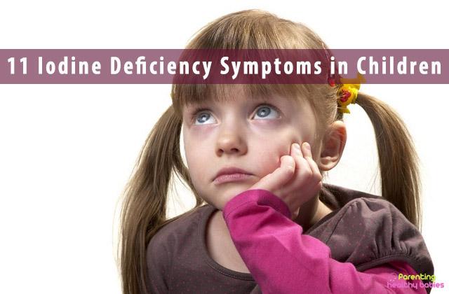 11 Iodine Deficiency Symptoms in Children