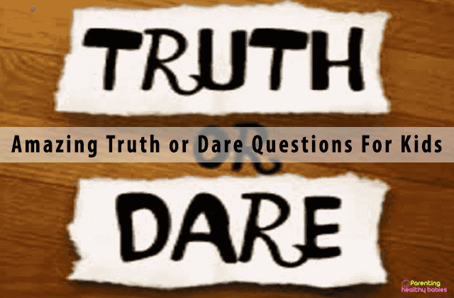 201 Amazing Truth or Dare Questions For Kids