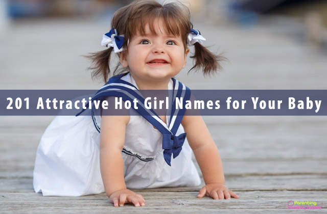 201 Attractive Hot Girl Names for Your Baby