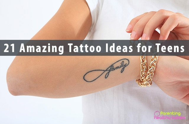 21 AmazingTattoo Ideas for Teens