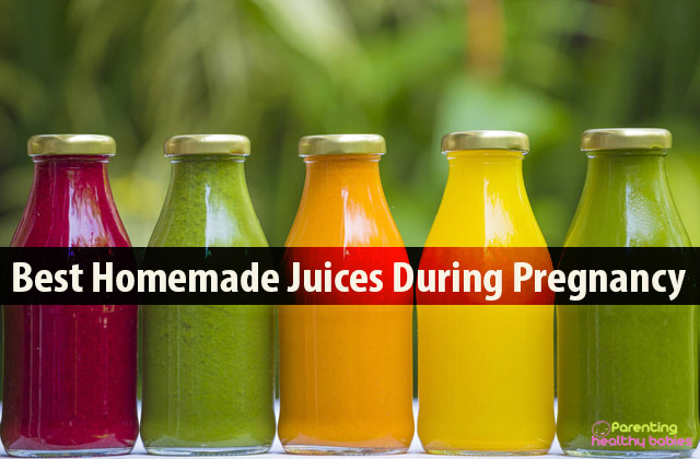 Best Homemade Juices During Pregnancy
