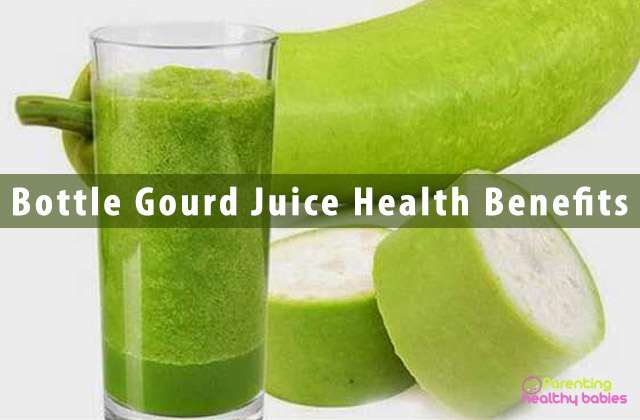 Bottle Gourd Juice Health Benefits