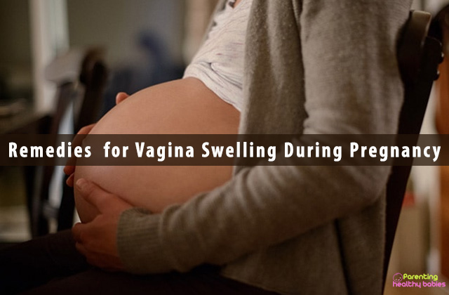 Remedies  for Vagina Swelling During Pregnancy