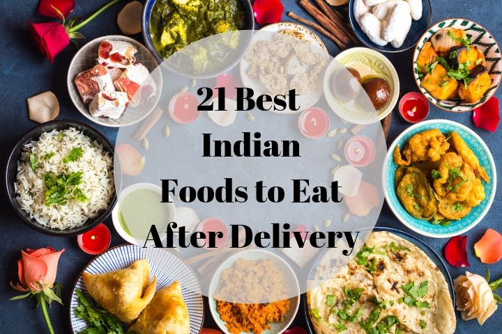 what to eat after delivery indian