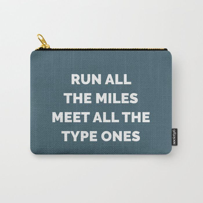 Society6 Quote Carry-All Pouch